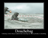 douchebag-eod