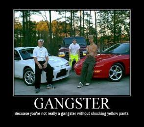 Gangster (Motivator)