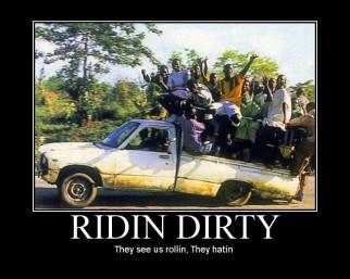 Ridin Dirty (Motivator)